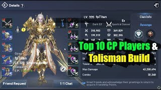 Lineage 2 Revolution Top 10 CP Players & Talisman Build