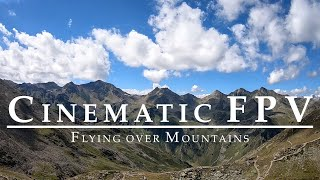 Cinematic FPV | Flying over Mountains