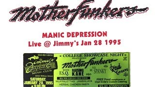 Motherfunkers - Manic Depression - Live at Jimmy's Jan 1995