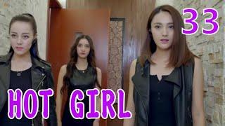 HOT GIRL  EP33(Dilraba,Ma Ke)麻辣变形计
