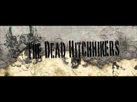 The Dead Hitchhikers - Let It Loose