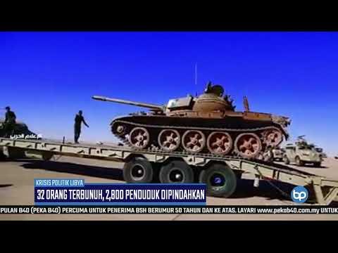 KRISIS POLITIK LIBYA |32 Orang Terbunuh, 2800 Penduduk Dipindahkan