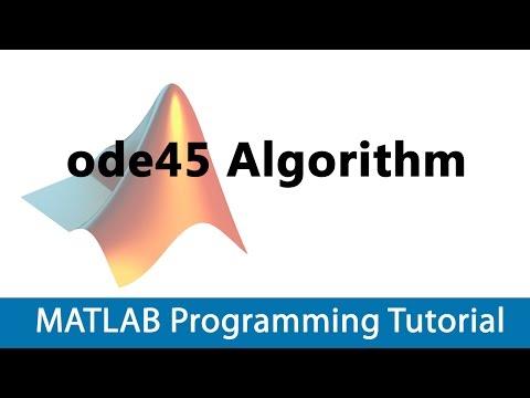 MATLAB Programming Tutorial #35 MATLAB ode45 Algorithm