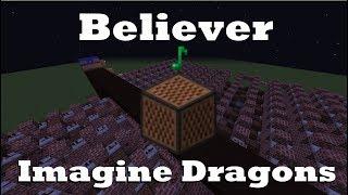 Believer - Imagine Dragons - Minecraft Note Blocks 1.12