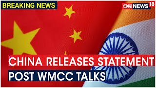 China Asks India To Implement 5 Point Consensus Reached In Moscow & Abide By Border Agreement