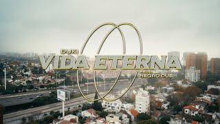 Vida Eterna - DUKI ft. Negro Dub (Video Oficial) | 24