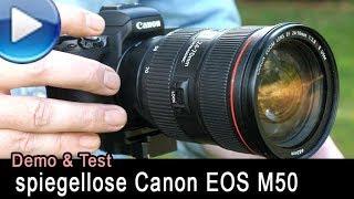 spiegellose Canon EOS M50 im Traumflieger-Test!