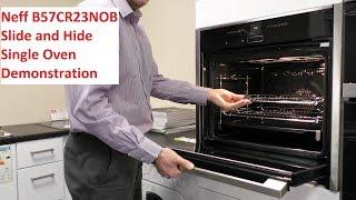 Neff B57CR23NOB Slide and Hide Oven demonstration