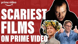 The Top 4 Scariest Movies To Watch Right Now On Prime Video! | Prime Video