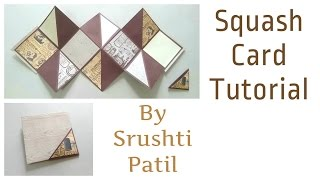 Squash Card Tutorial | by Srushti Patil