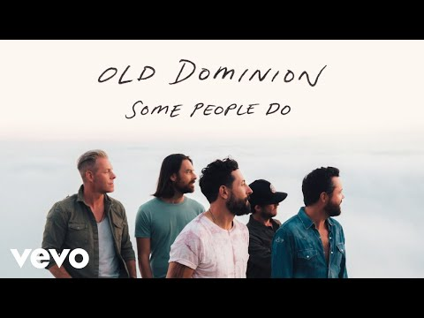 Old Dominion - Some People Do (Audio)