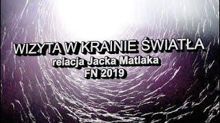 WIZYTA W KRAINIE ŚWIATŁA – poruszająca relacja o śmierci klinicznej Jacka Matlaka, grudzień 2019