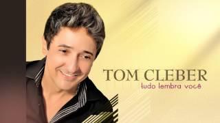 Tom Cleber    Te Amar Assim   @Tomcleber