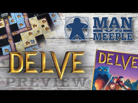 Delve Preview by Man Vs Meeple