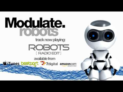 Modulate - Robots EP - Robots (Radio Edit)