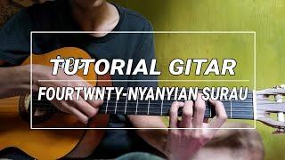 Tutorial / Belajar Gitar Nyanyian Surau - Fourtwnty