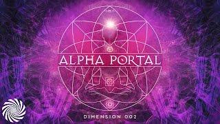 Alpha Portal - Dimension 002 MIX (Astrix & Ace Ventura)