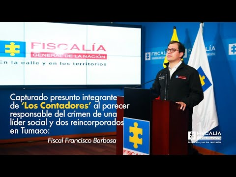 Fiscal Francisco Barbosa: Capturado presunto responsable de crimen de líder social en Tumaco
