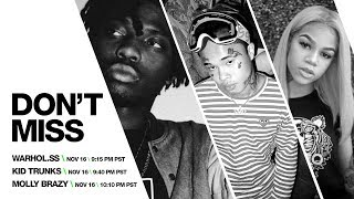 LIVESTREAM ALERT: Warhol.ss, Kid Trunks, Molly Brazy LIVE this Fri, 11/16 @ 9:15 pm PST