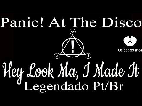Panic! At The Disco: Hey Look Ma, I Made It [Legendado Pt/Br]