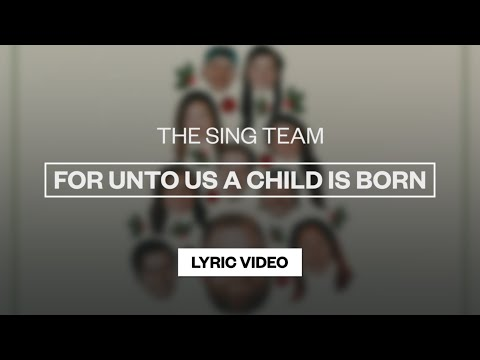 For Unto Us A Child Is Born - Youtube Lyric Video