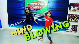 Mind Blowing || Dance cover || Mika Singh   - YouTube