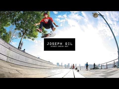 Video Check Out: Joseph Gil   TransWorld SKATEboarding