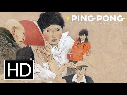 Ping Pong the Animation ( ピンポン )