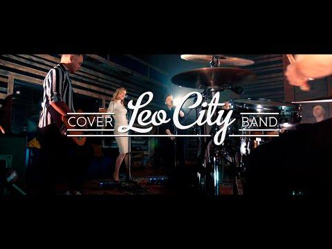 Кавер група LEO CITY, відео 1