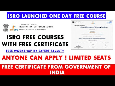ISRO Launched One Day Course | ISRO free Certificate | Free ...