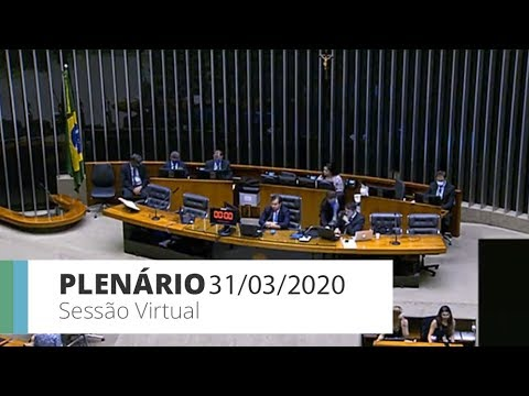 Plenário - Sessão virtual de votações - 31/03/2020 18:44