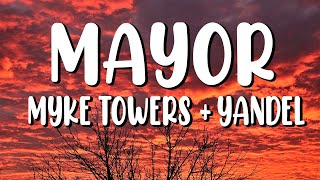 MAYOR - Myke Towers & Yandel (Letra/Lyrics)