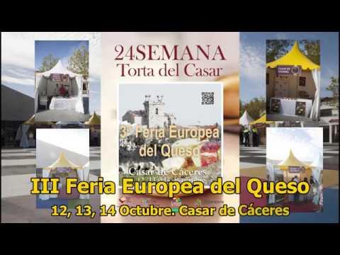 III FERIA EUROPEA DEL QUESO 2018. CASAR DE CACERES