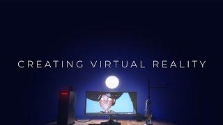 How to Create Virtual Reality