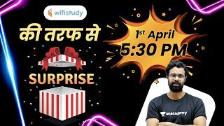 5:30 PM - wifistudy की तरफ से  🎁 Surprise 🔴 LIVE on 1 April 2020