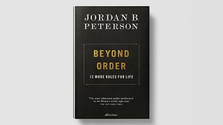 Announcement: BEYOND ORDER: 12 More Rules for Life