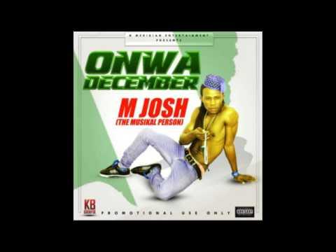 M Josh - Onwa December