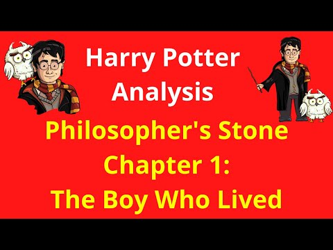Chapter 1: The Boy Who Lived - Analysis Guide of Harry Potter and the Philosopher's Stone