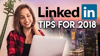 LinkedIn Tips To Get A Job In Dubai In 2018.