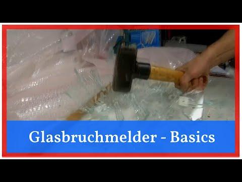 [Basics] Glasbruchmelder - Arten und Vergleiche