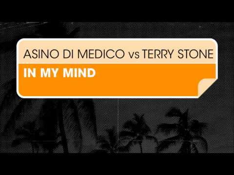Terry Stone, Asino Di Medico - In My Mind (Original Mix)