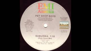 Suburbia (Club Vocal Mix) - Pet Shop Boys