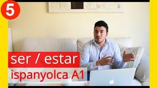 Kolay İspanyolca Dersi 5 - Kisi Zamirleri ve Ser/Estar - Olmak - A1