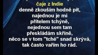 Karaoke klip Čaje z Indie - Těžkej Pokondr