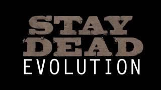 Stay Dead Evolution 7