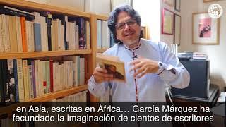 ¿Por Qué Hay Que Leer A Gabriel García Márquez?