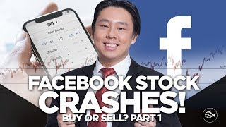 Facebook Stock Crashes! Buy or Sell? By Adam Khoo