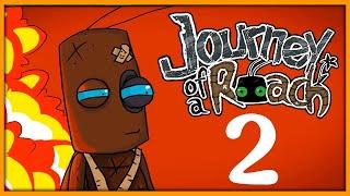 Прохождение Journey of a Roach -2- Муравьи-Нацисты