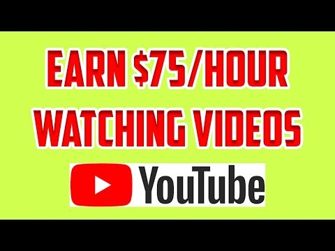HOW TO MAKE $75 PER HOUR WATCH YOUTUBE VIDEOS MAKE MONEY ONLINE FOR BEGINNERS