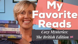 Cozy Mystery Recommendations: The British Edition 📚🇬🇧 My Favorite Reads